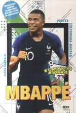 Mbappé : nowy książę futbolu