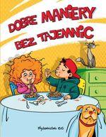 Okładka książki: Dobre maniery bez tajemnic