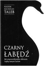 okładka ksiażki Czarny łabędź : jak nieprzewidywalne zdarzenia rządzą naszym życiem